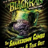 The Blackrats/Shakedown Combo/Josh Peters & True Grit