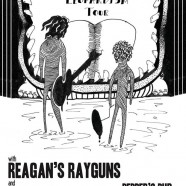 Reagans Rayguns/Bad People