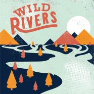Wild Rivers + Hum & Hollow + guests