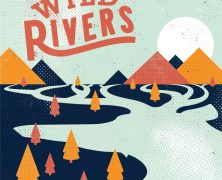 Wild Rivers + Hum & Hollow