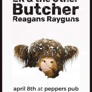 Reagan's Rayguns + Butcher + more