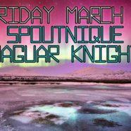 Spoutnique + Jaguar Knight