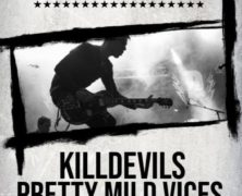 Death By Disco + Pretty Mild Vices + Killdevils