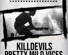 Death By Disco + Pretty Mild Vices + Killdevils