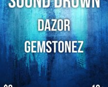 Sound Drown + Dazor + guests