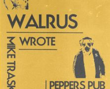 Walrus + Mike Trask + WROTE