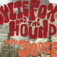 Kylie Fox & the Hound + Sadie
