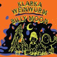 Klarka Weinwurm + Billy Moon + ER & The Other