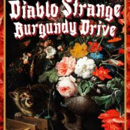 Hatchet Lake + Diablo Strange + Burgundy Drive