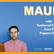 Mauno + Scattered Clouds