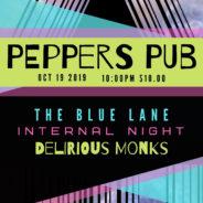 The Blue Lane w Internal Night + Delirious Monks